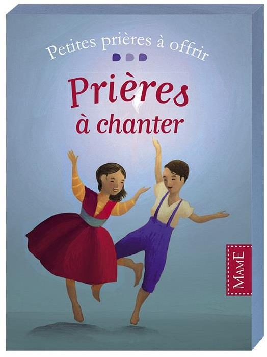 PRIERES A CHANTER